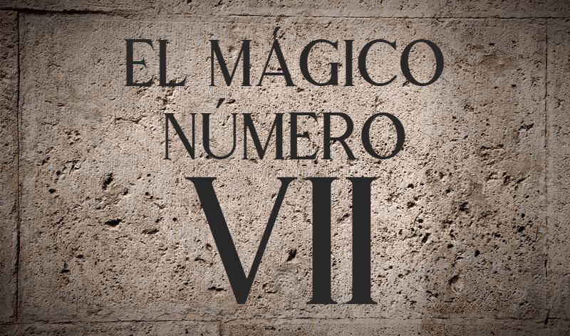 EL MÁGICO NÚMERO 7